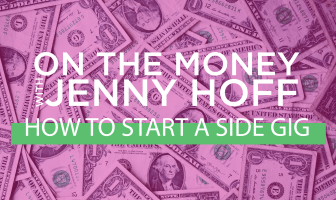On The Money - How to Start a Side Gig