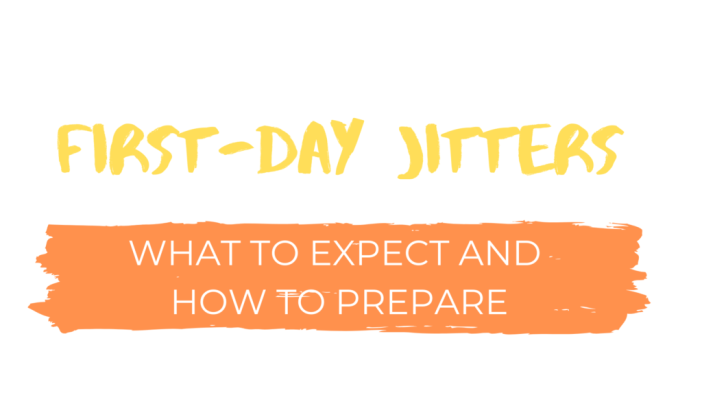First-day Jitters
