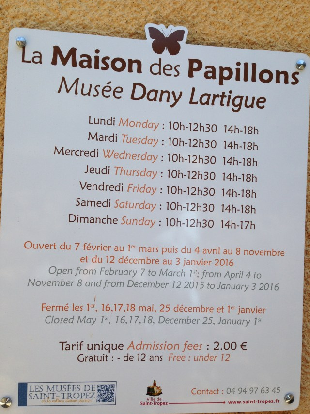St. Tropez. La Maison des Papillons Musee Dany Lartigue sign!
