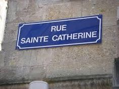 Rue st. Catherine