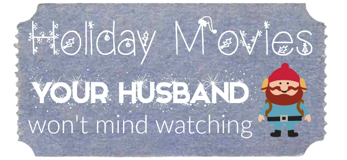 Holiday Movies for Husband Boyfriend Atypical Familia