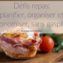 Défis repas: planifier, organiser et…