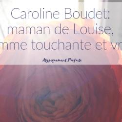 Caroline Boudet: maman de Louise,…