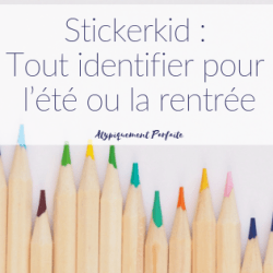 Stickerkid : Tout identifier pour…