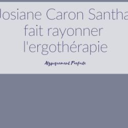 Josiane Caron Santha fait rayonner…