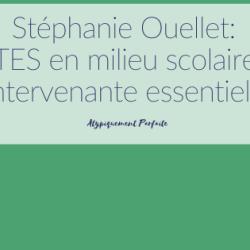 Stéphanie Ouellet: TES en milieu…