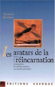 Les avatars de la réincarnation