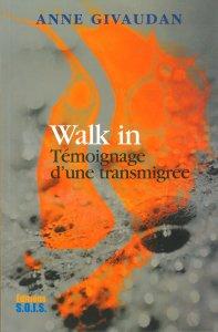 Walk in - Témoignage d'une transmigrée