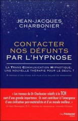 Contacter nos défunts par l'hypnose