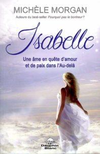 Isabelle - Une âme en quête d'amour et de paix dans l'Au-delà