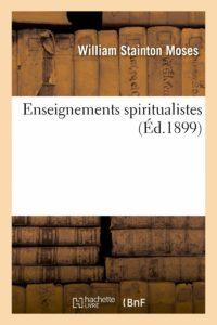 Enseignements spiritualistes – William Stainton Moses