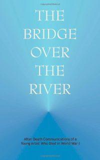 The Bridge over the River – Le Pont sur la rivière