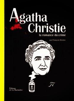 Agatha Christie, La romance du crime de François RIVIERE