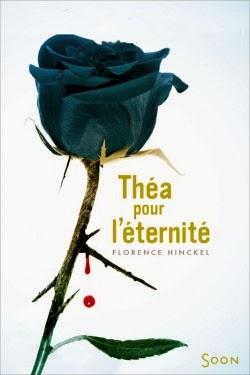 Théa pour l'éternité de Florence HINCKEL