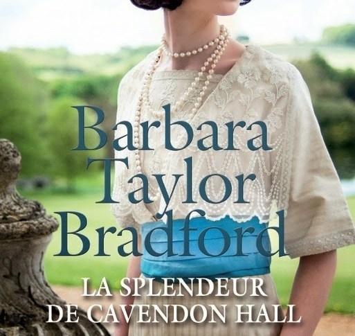 La splendeur de Cavendon Hall de Barbara Taylor BRADFORD