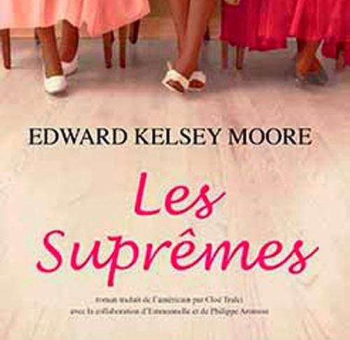 Les suprèmes d' Edward Kelsey MOORE