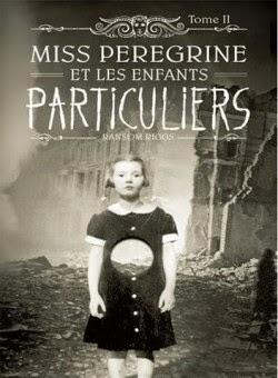 Miss pérégrine tome 2: Hollow City de Ransom RIGGS
