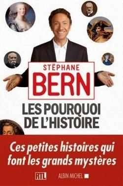 Les pourquoi de l'histoire de Stephane BERN