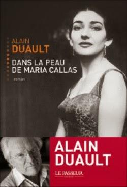 Dans la peau de Maria Callas d'Alain DUAULT
