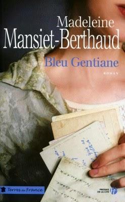 Bleu Gentiane de Madeleine MANSIET-BERTHAND