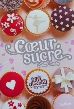 Les filles au chocolat: coeur sucré tome 5.5 de Cathy CASSIDY