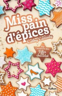miss pain d'épice de Cathy CASSIDY