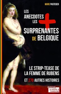 les-anecdotes-les-plus-surprenantes-de-belgique
