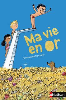 Ma vie en or d'Emmanuel BOURDIER