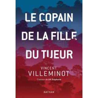 Le copain de la fille du tueur de Vincent VILLEMINOT