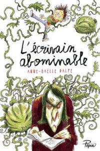 L'abominable écrivain d'Anne-Gaëlle BALPE