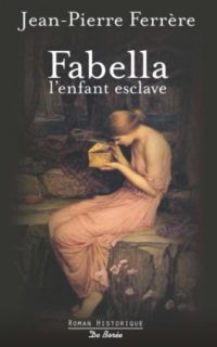 Fabella, l'enfant esclave de Jean-Luc FERRERE