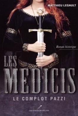 Les médicis tomes 1 et 2 de Matthieu LEGAULT