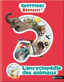 Questions réponses: L'encyclopédie des animaux