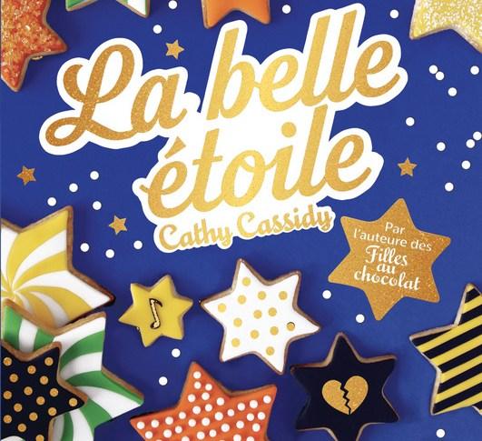 La belle étoile de Cathy CASSIDY