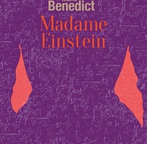 A paraître: Madame Einstein – Marie Benedict