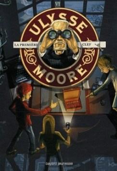 ulysse-moore,-tome-6---la-premiere-clef-51687-264-432
