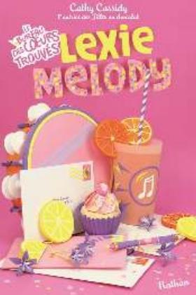 A paraître: Lexie Melody tome 1: Le bureau des coeurs trouvés de Cathy Cassidy