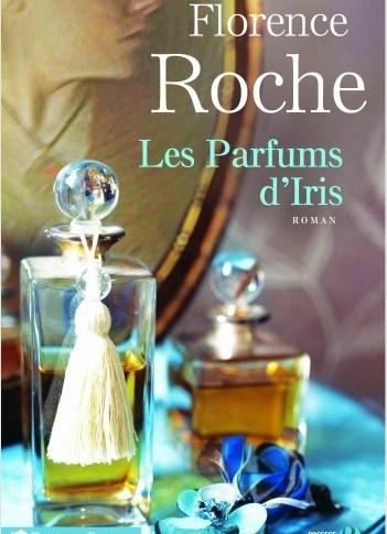 Les parfums d'Iris de Florence Roche