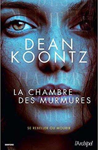 A paraître: La chambre des murmures de Dean Koontz