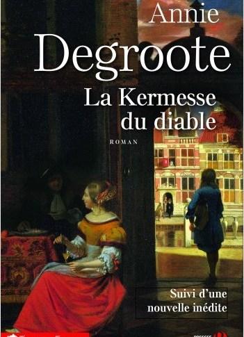 A paraître: La kermesse du diable d'Annie Degroote