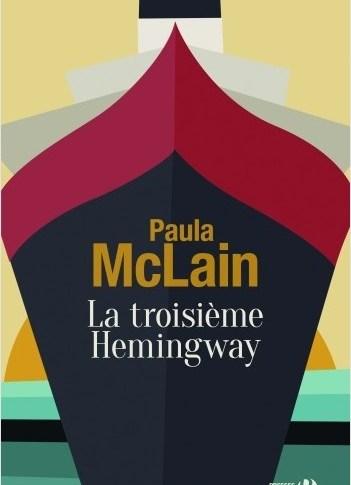 La troisième Hemingway de Paula MCLAIN