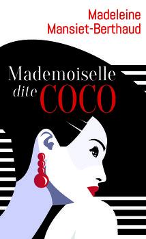 Mademoiselle dite Coco de Madeleine MANSIET-BERTHAUD