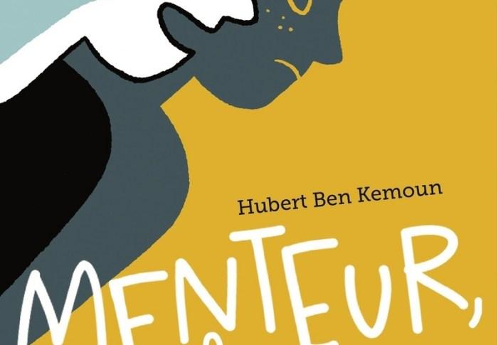 Menteur, quel menteur! de Hubert BEN KEMOUN