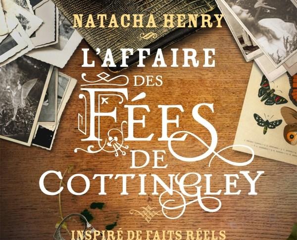 L'affaire des fées de Cottingley de Natacha HENRY