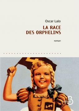 La race des orphelins de Oscar LALO