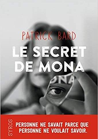 Le secret de Mona de Patrick BARD