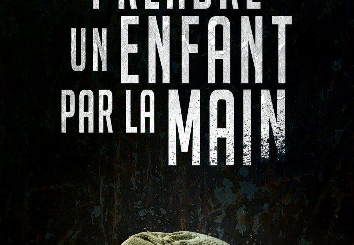 Prendre un enfant par la main de François-Xavier Dillard