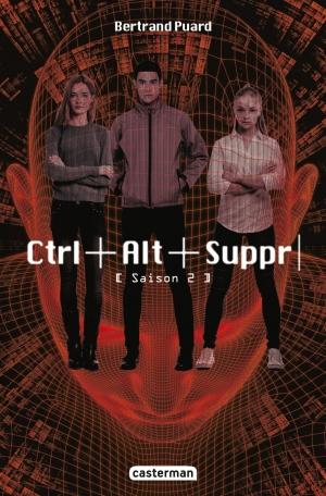 Ctrl+alt+suppr tome 2 de Bertrand Puard