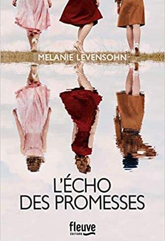 L'écho des promesses de Mélanie LEVENSHON