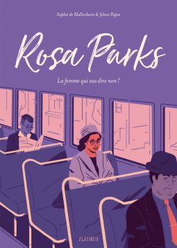 Rosa Parks, la femme qui osa dire non